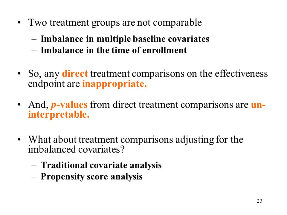 Two treatment groups are not comparable