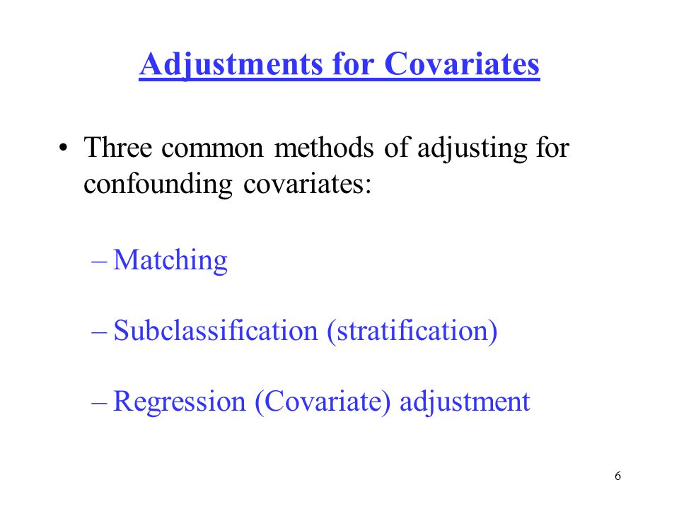 Adjustments for Covariates