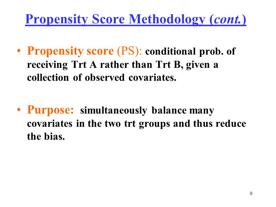 Propensity Score Methodology (cont.)
