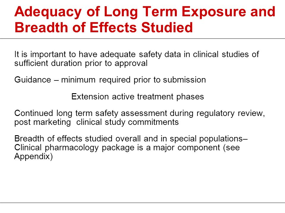 Adequacy of Long Term Exposure and Breadth of Effects Studied