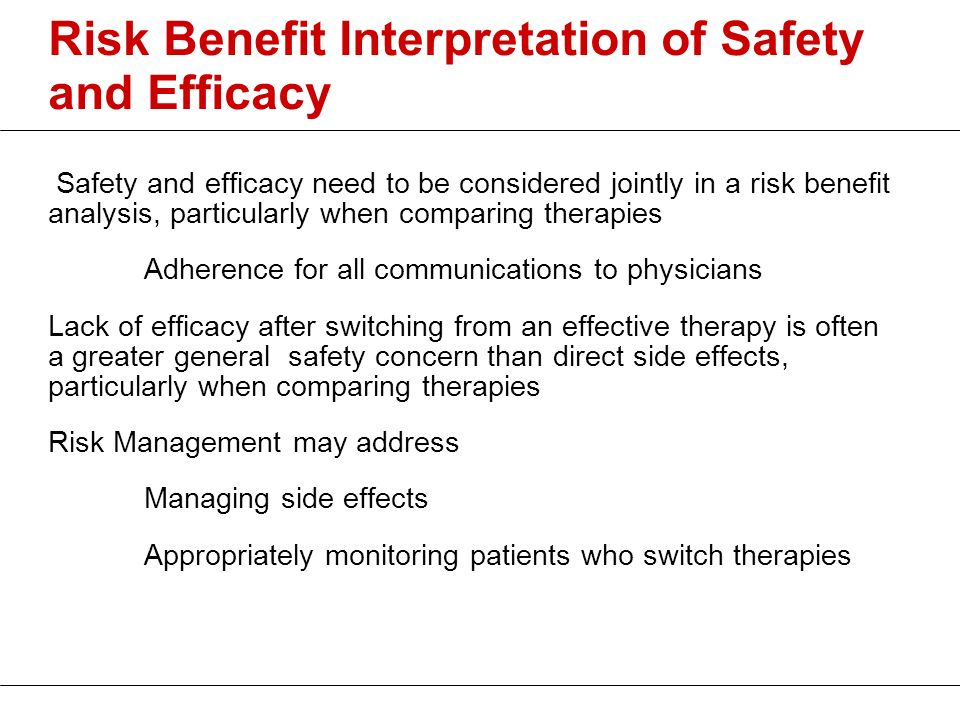 Risk Benefit Interpretation of Safety and Efficacy