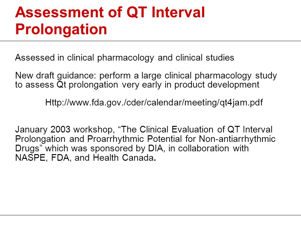Assessment of QT Interval Prolongation