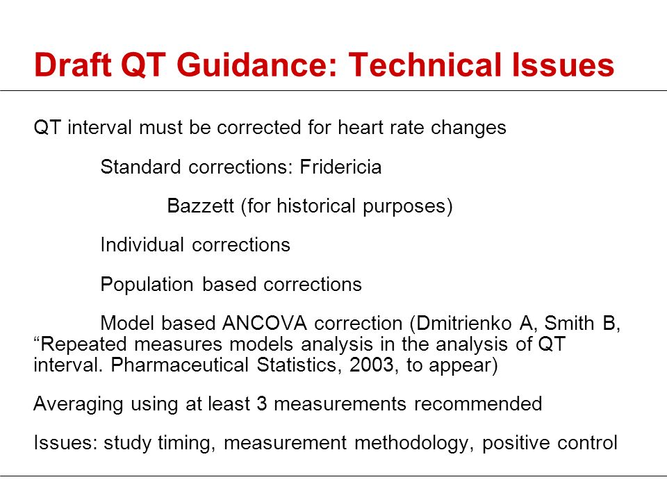 Draft QT Guidance: Technical Issues