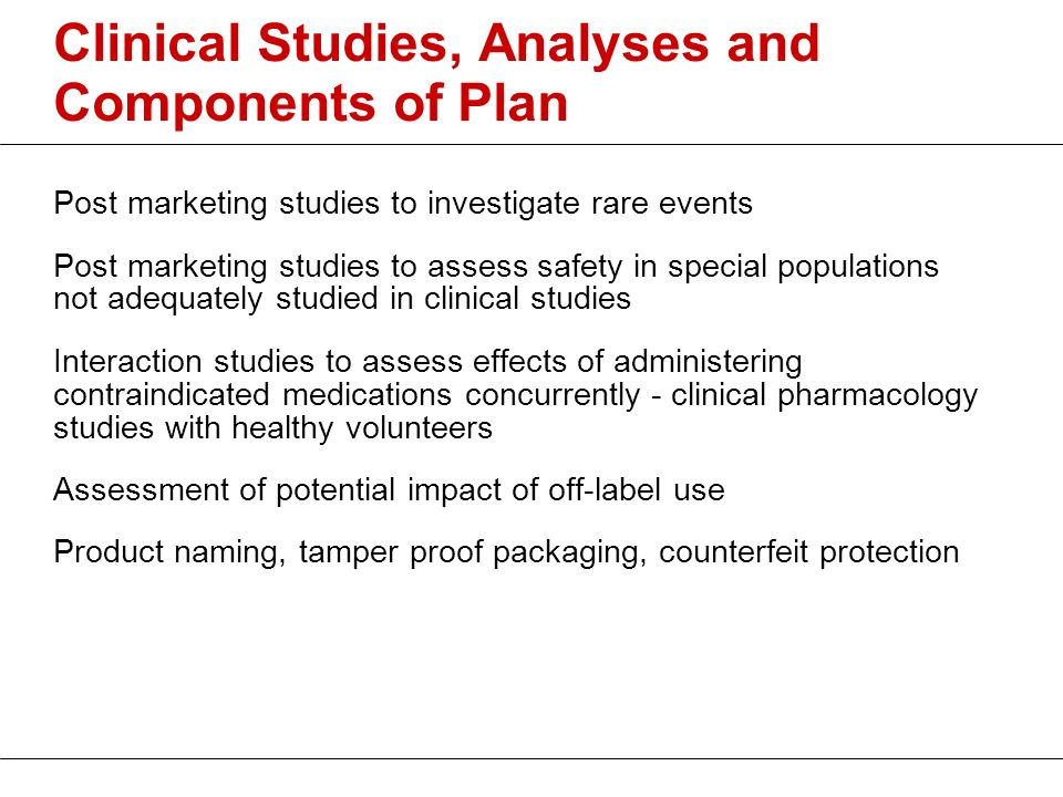 Clinical Studies, Analyses and Components of Plan