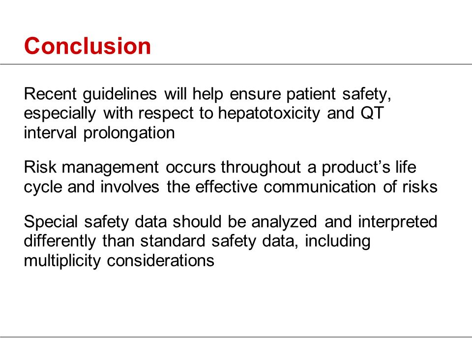 Conclusion Recent guidelines will help ensure patient safety, especially with respect to hepatotoxicity and QT interval prolongation.