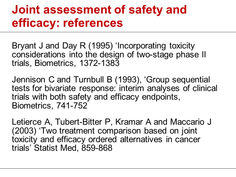 Joint assessment of safety and efficacy: references