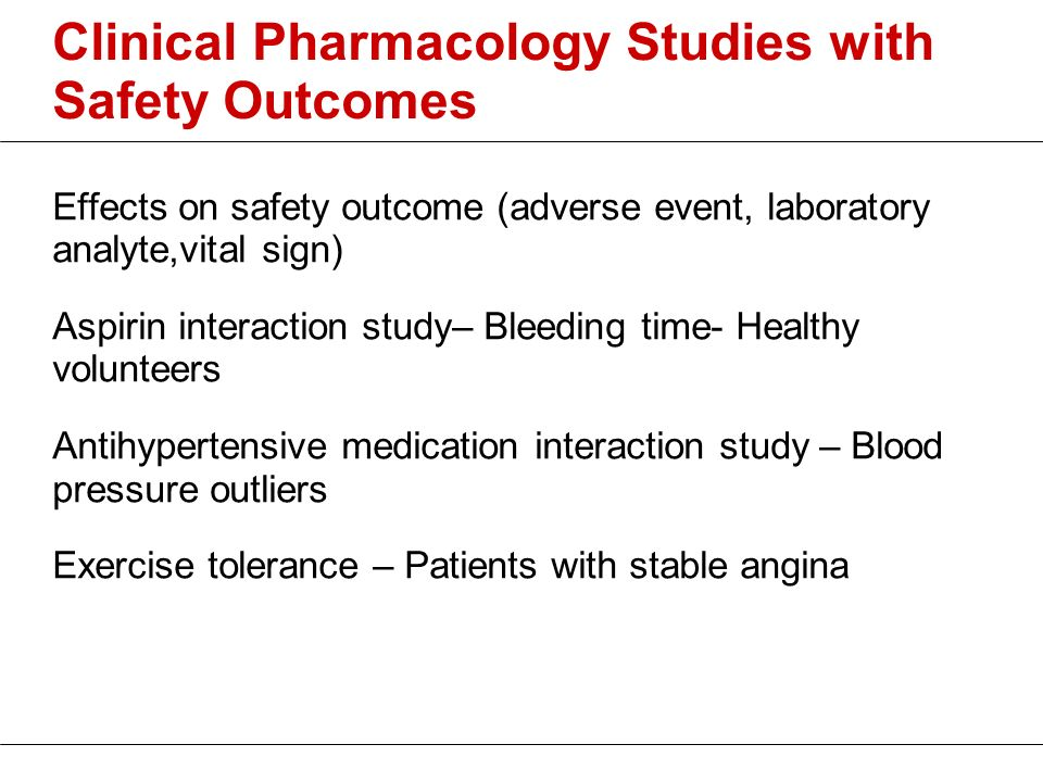 Clinical Pharmacology Studies with Safety Outcomes