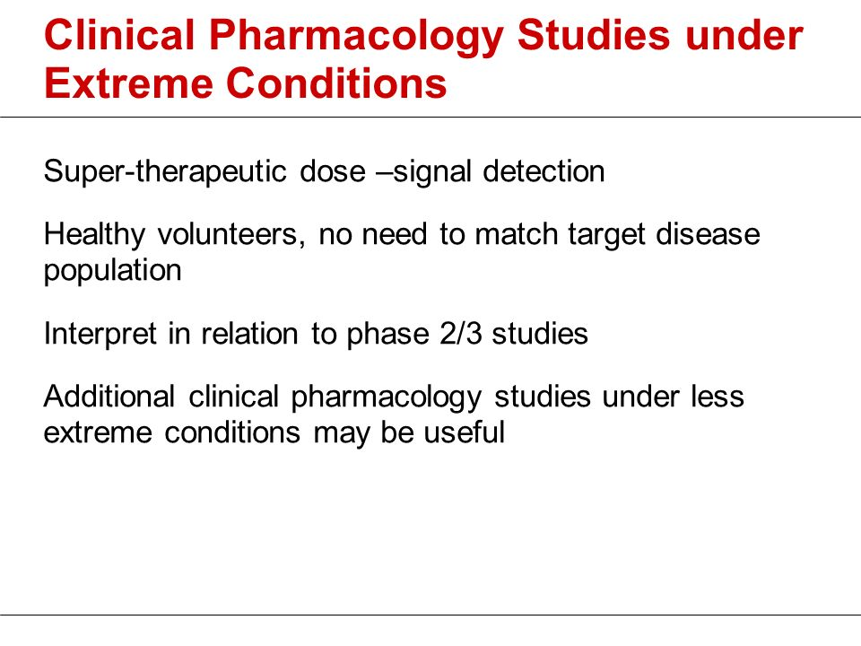Clinical Pharmacology Studies under Extreme Conditions