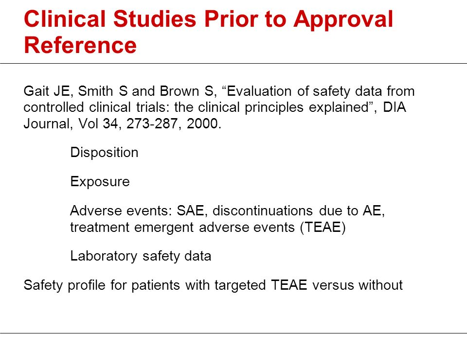 Clinical Studies Prior to Approval Reference