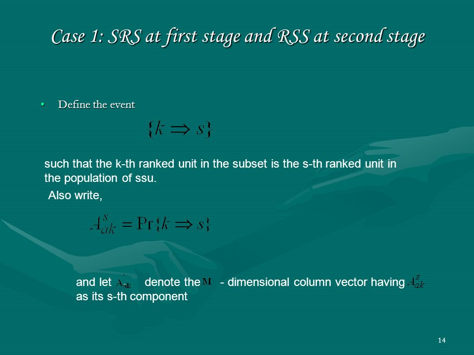 Case 1: SRS at first stage and RSS at second stage