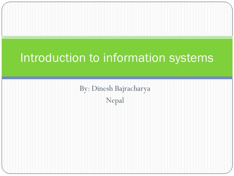 intro to information systems Browse hardware » from computer buying advice to information about printing to system configurations  intro to sourcing  information systems and.