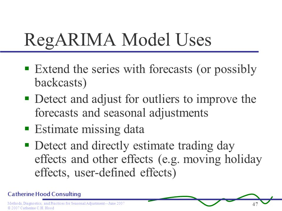 RegARIMA Model UsesExtend the series with forecasts (or possibly backcasts)
