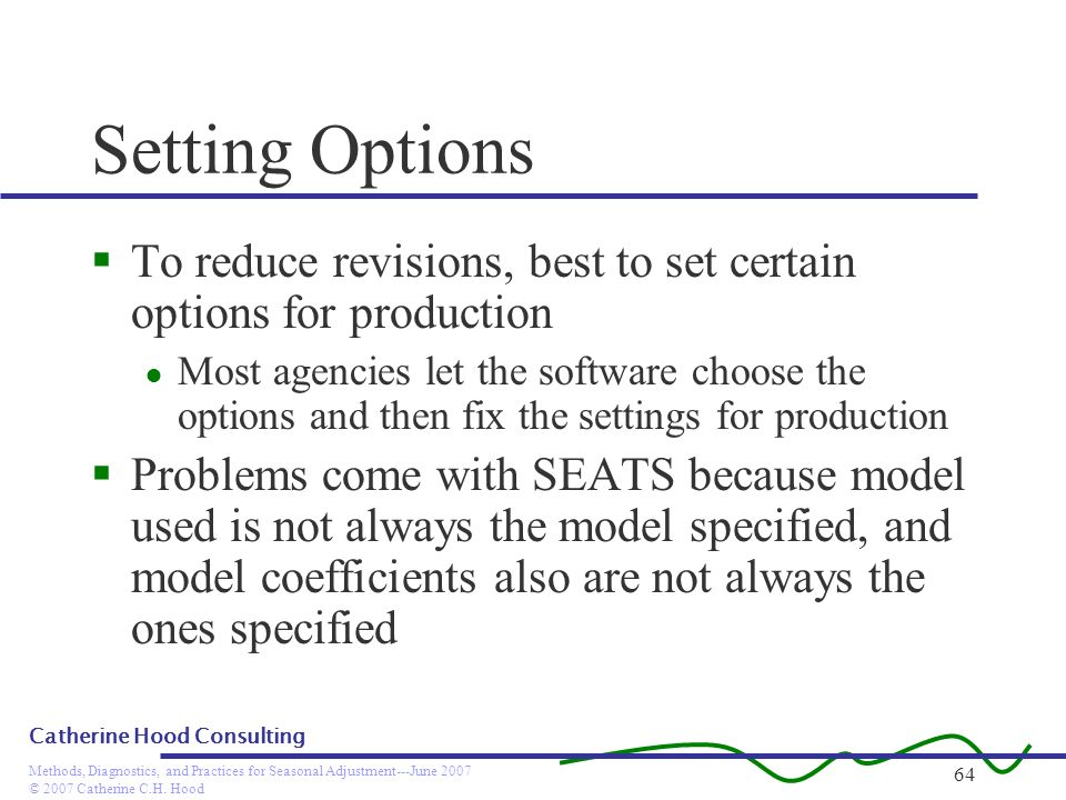 Setting Options To reduce revisions, best to set certain options for production.