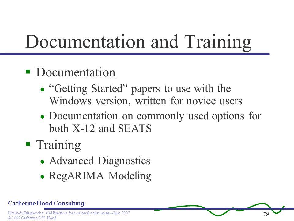 Documentation and Training