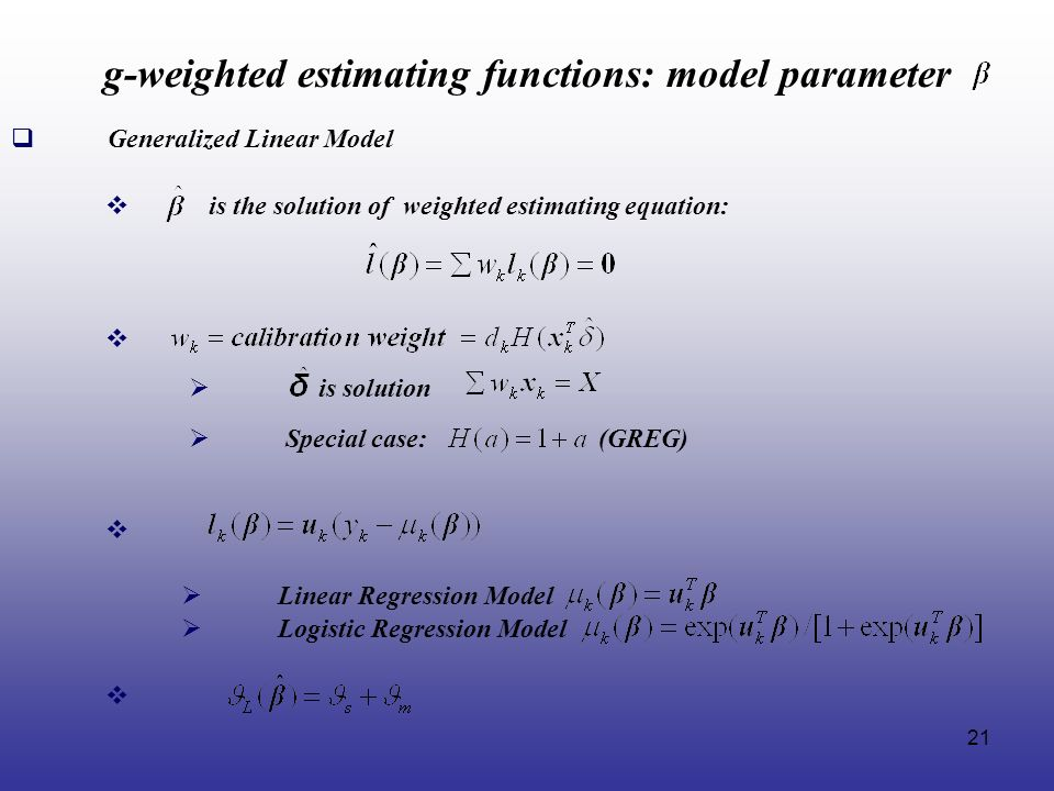 g-weighted estimating functions: model parameter