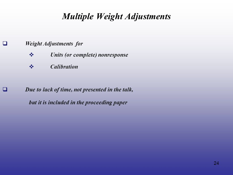 Multiple Weight Adjustments
