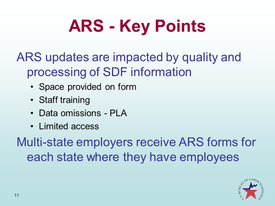 ARS - Key PointsARS updates are impacted by quality and processing of SDF information. Space provided on form.