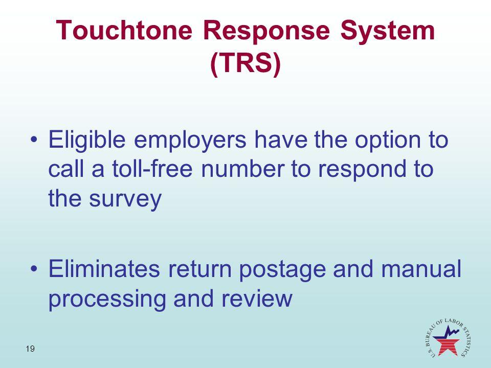 Touchtone Response System (TRS)
