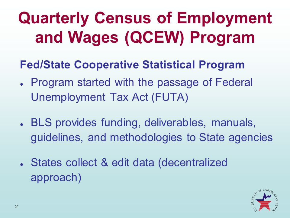 Quarterly Census of Employment and Wages (QCEW) Program