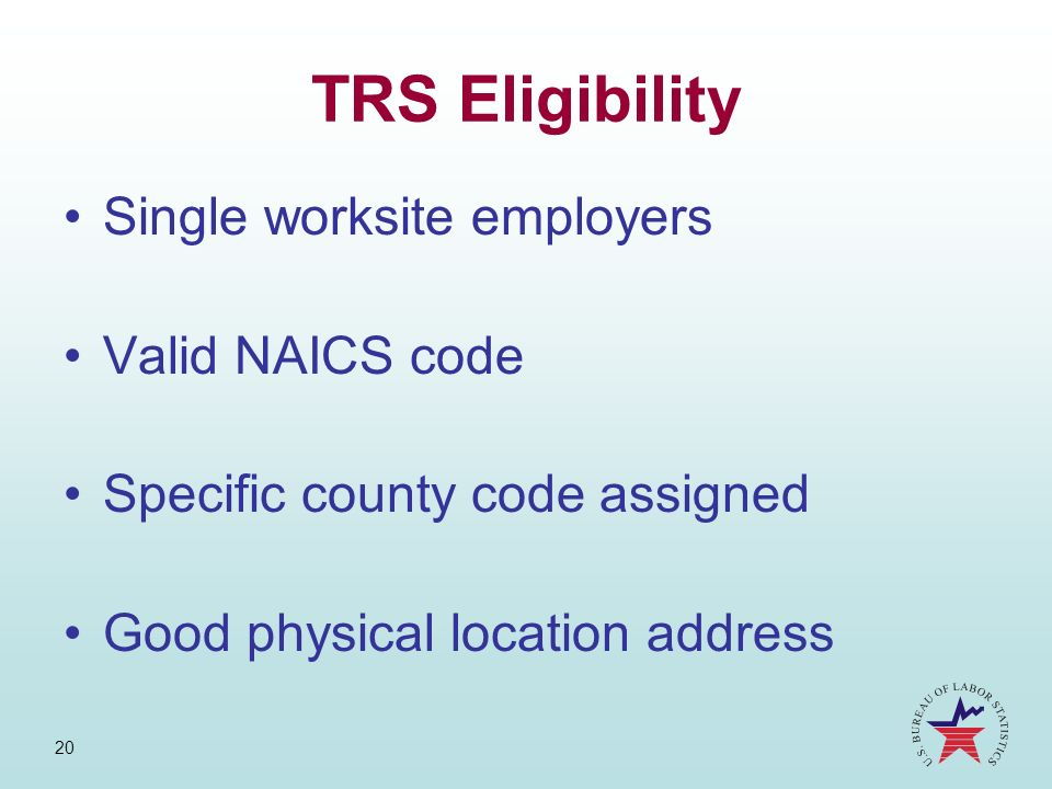 TRS Eligibility Single worksite employers Valid NAICS code