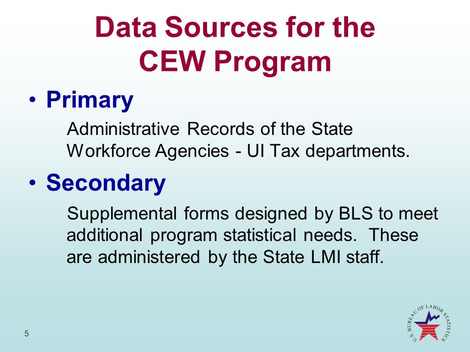 Data Sources for the CEW Program