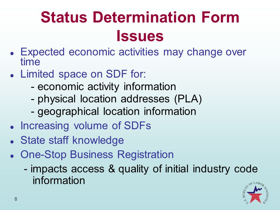 Status Determination Form Issues