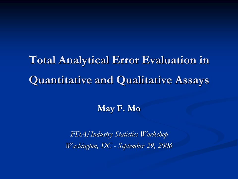 Total Analytical Error Evaluation in Quantitative and Qualitative Assays