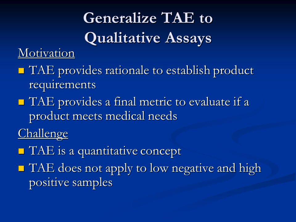 Generalize TAE to Qualitative Assays