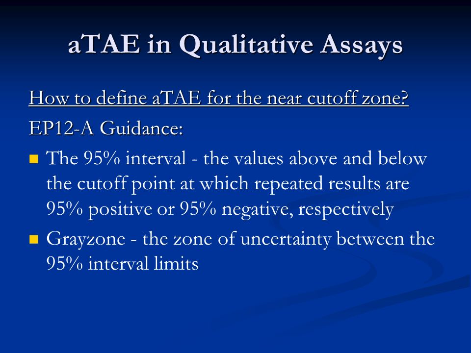 aTAE in Qualitative Assays