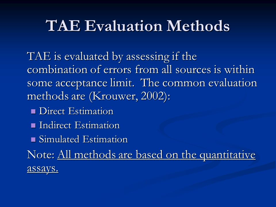 TAE Evaluation Methods
