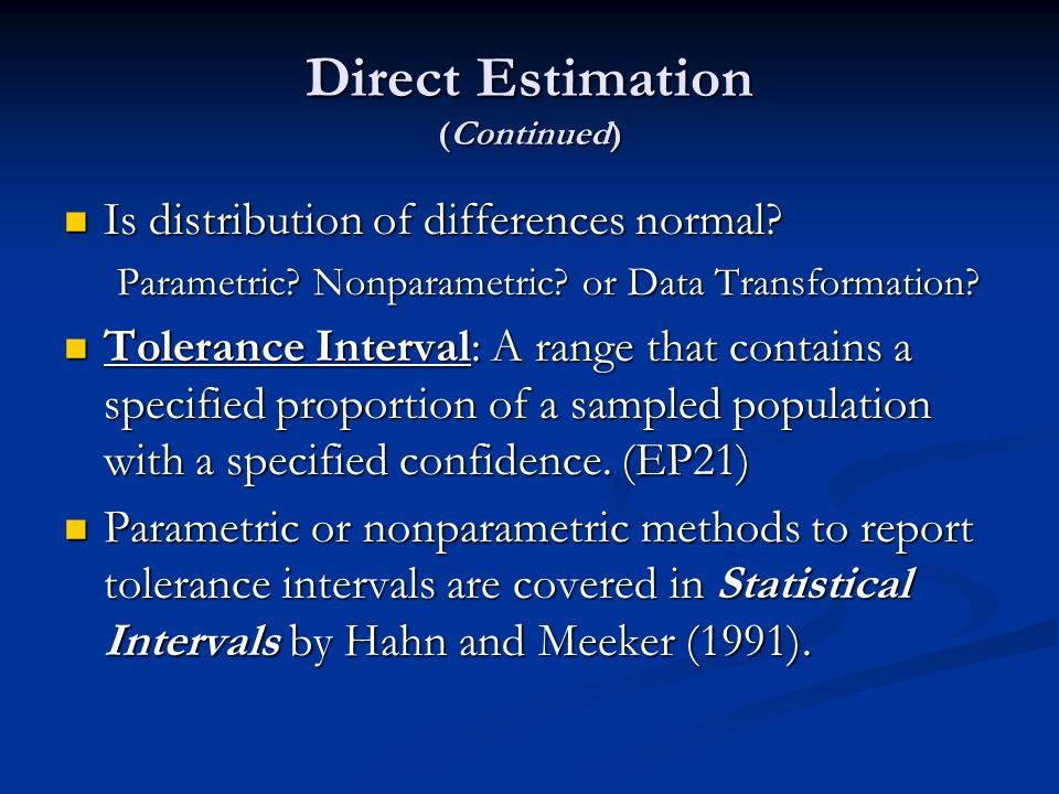 Direct Estimation (Continued)