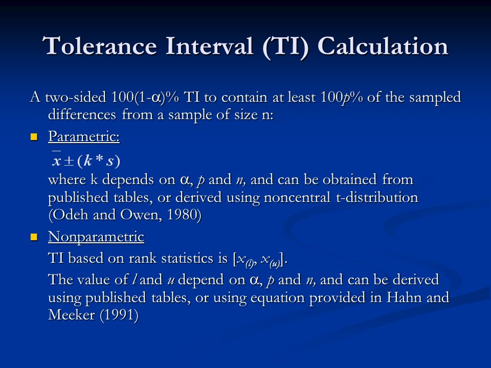 Tolerance Interval (TI) Calculation