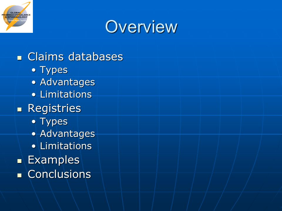 Overview Claims databases Registries Examples Conclusions Types