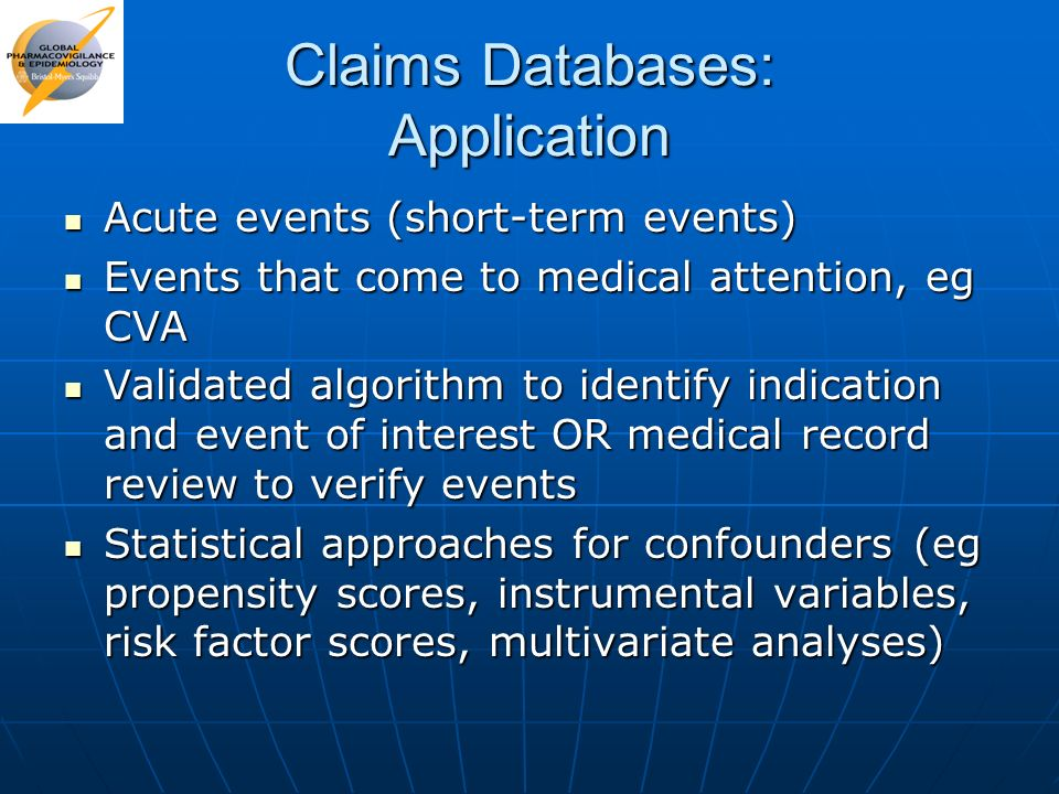 Claims Databases: Application