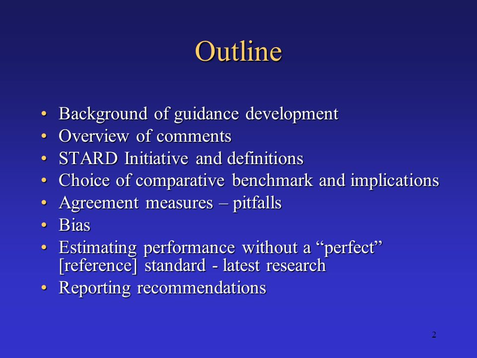 Outline Background of guidance development Overview of comments