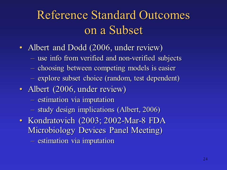 Reference Standard Outcomes on a Subset