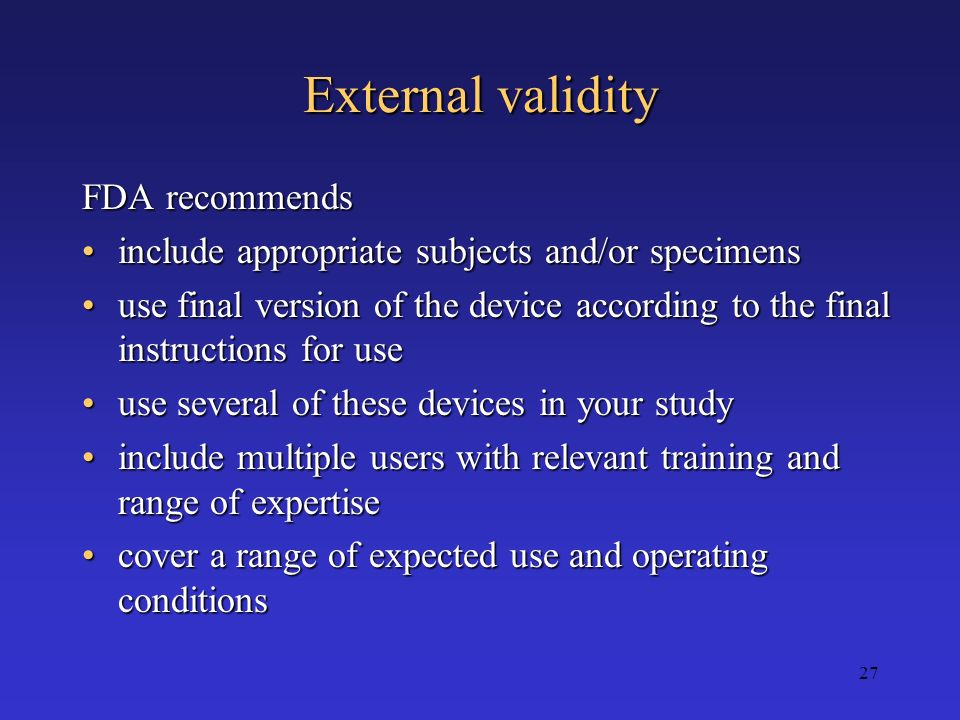 External validity FDA recommends