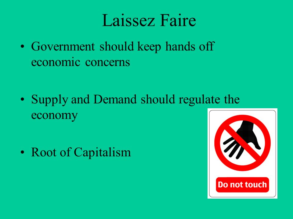 laissez faire supply and demand and demand