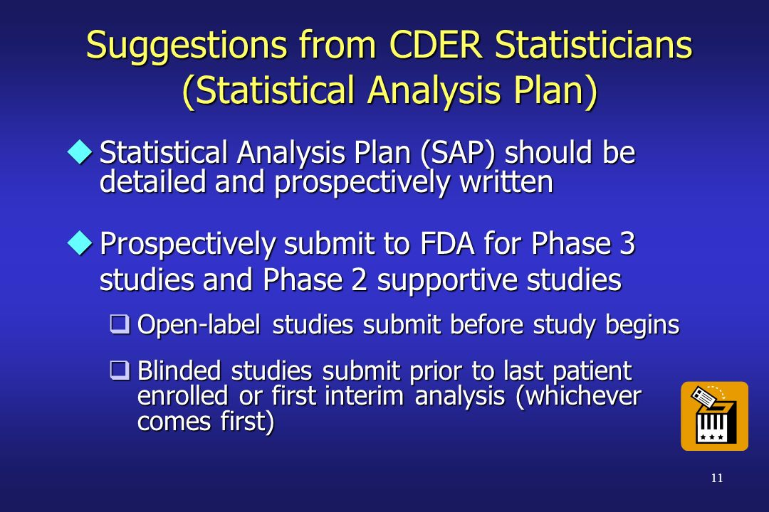 Suggestions from CDER Statisticians (Statistical Analysis Plan)