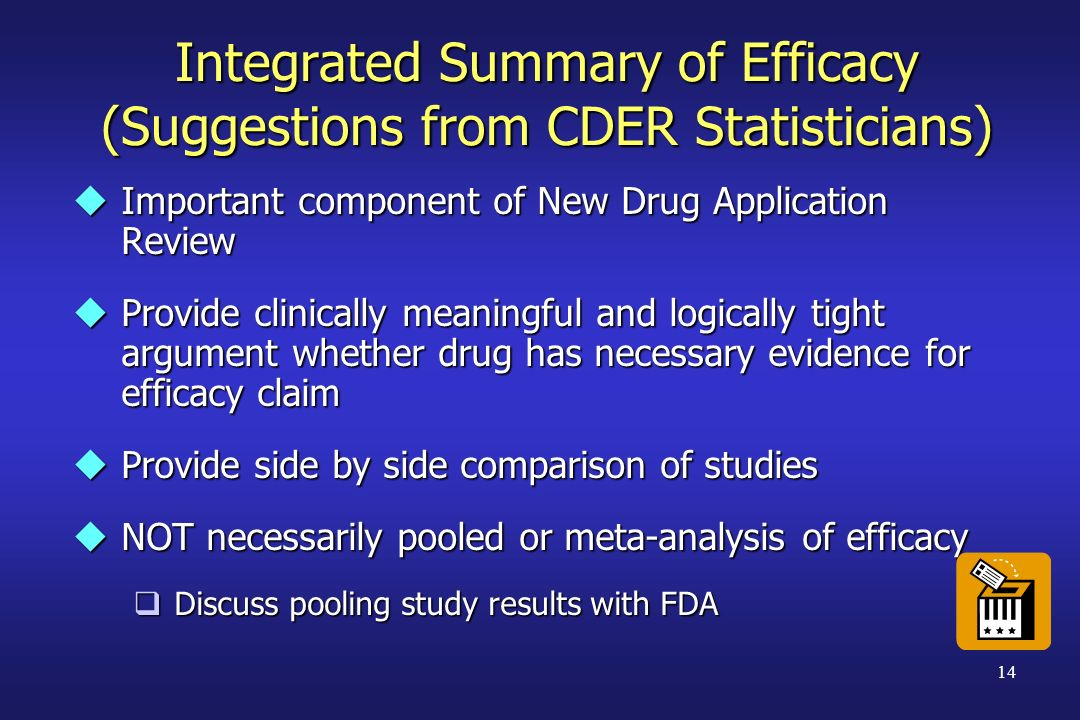 Integrated Summary of Efficacy (Suggestions from CDER Statisticians)
