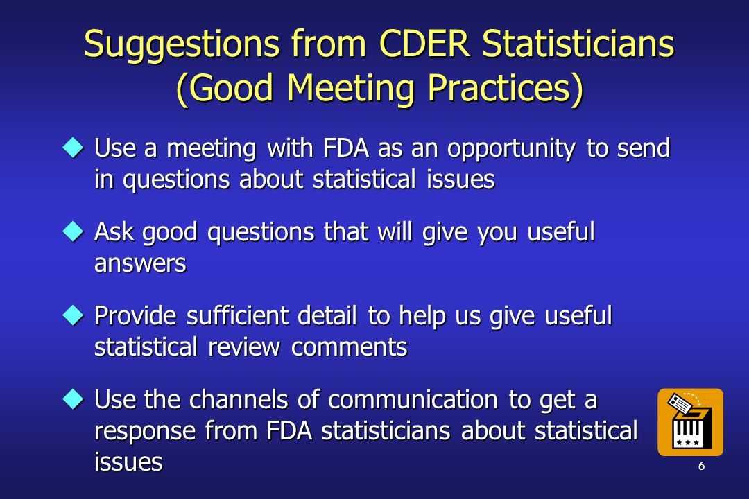 Suggestions from CDER Statisticians (Good Meeting Practices)