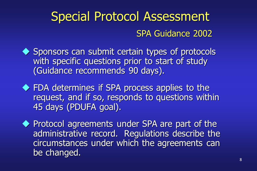 Special Protocol Assessment