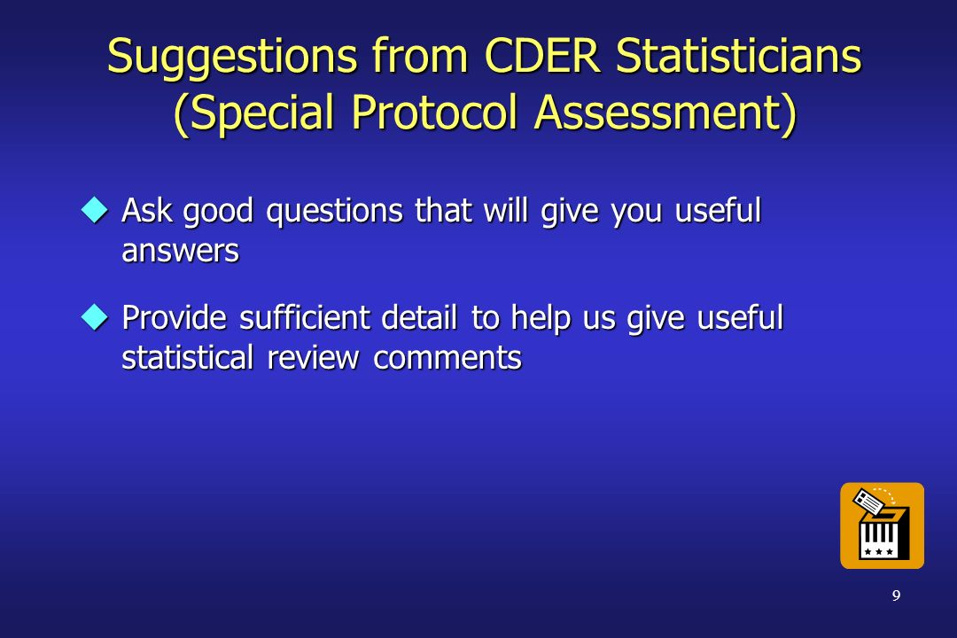 Suggestions from CDER Statisticians (Special Protocol Assessment)