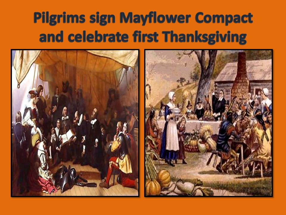 Pilgrims sign Mayflower Compact and celebrate first Thanksgiving