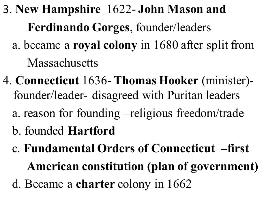 3. New Hampshire John Mason and Ferdinando Gorges, founder/leaders a.