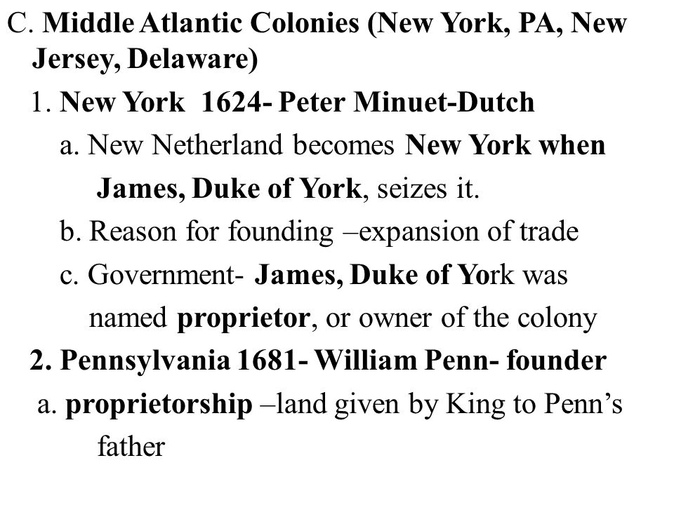 C. Middle Atlantic Colonies (New York, PA, New Jersey, Delaware) 1