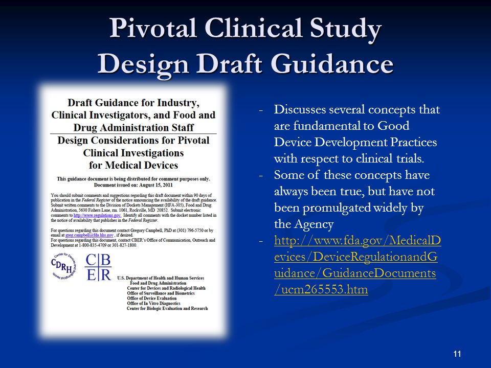 Pivotal Clinical Study Design Draft Guidance