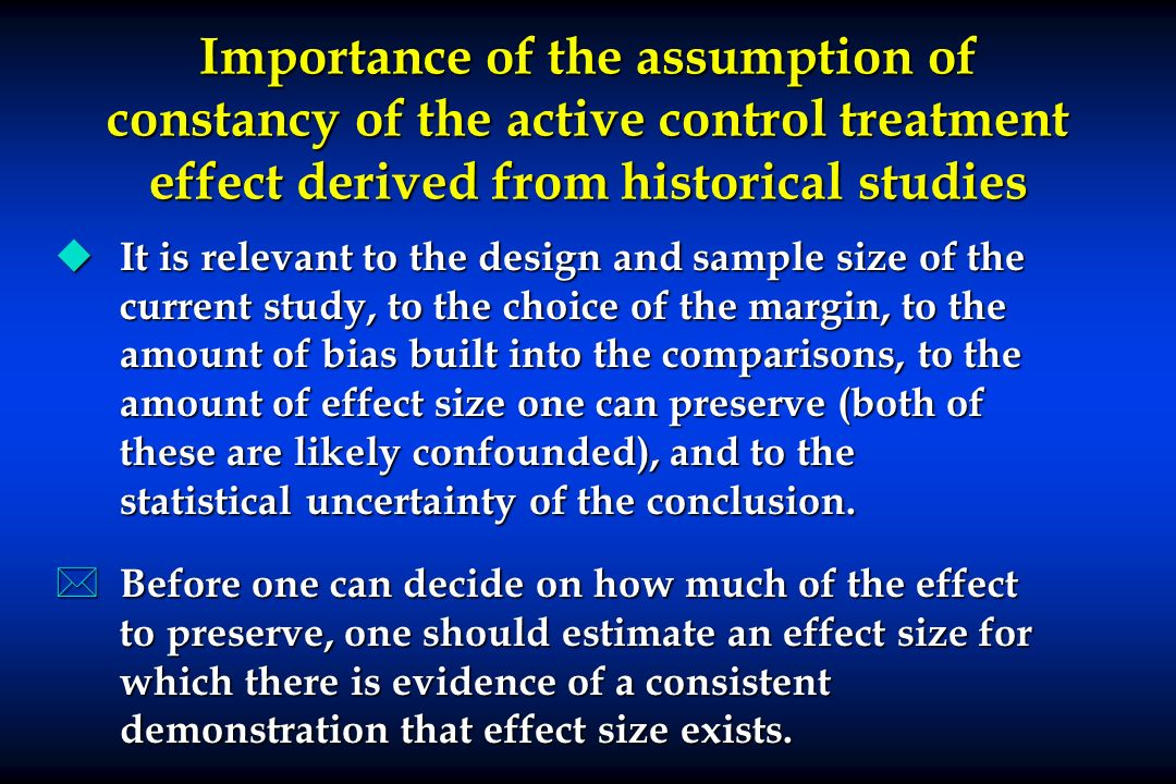 Importance of the assumption of constancy of the active control treatment effect derived from historical studies