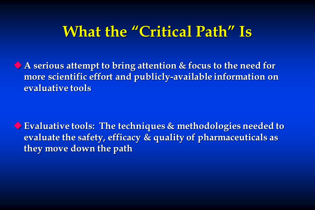 What the Critical Path Is