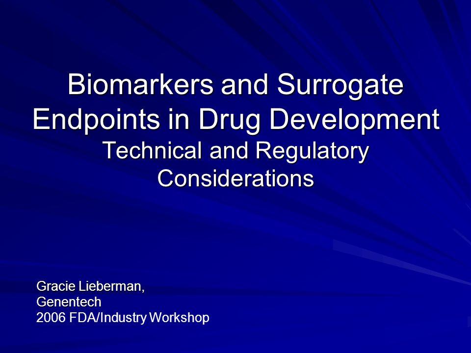Gracie Lieberman, Genentech 2006 FDA/Industry Workshop